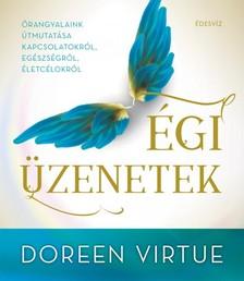 Doreen Virtue - Égi üzenetek [eKönyv: epub, mobi]