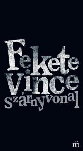 Fekete Vince - Szárnyvonal