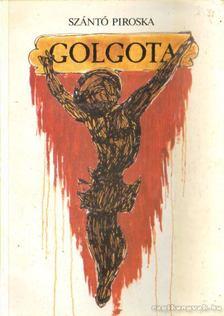 Szántó Piroska - Golgota [antikvár]