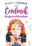 LIEBERMAN, ALICIA F. - Érzelmek kisgyermekkorban [eKönyv: epub, mobi]