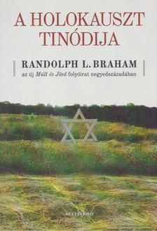 Randolph L. Braham, Kőbányai János - A holokauszt Tinódija [antikvár]