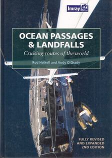 Rod Heikell, Andy O''Grady - Ocean Passages and Landfalls: Cruising routes of the world [antikvár]