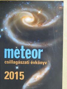 Bartha Lajos - Meteor csillagászati évkönyv 2015 [antikvár]