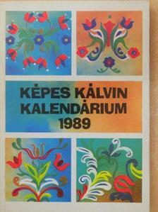 Bazsó Béla - Képes Kálvin Kalendárium 1989 [antikvár]