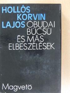 Hollós Korvin Lajos - Óbudai búcsú és más elbeszélések [antikvár]