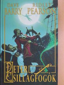 Dave Barry - Peter és a csillagfogók [antikvár]