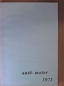 Dr. Vörös Balogh István - Autó-Motor 1973. január-június (fél évfolyam) [antikvár]