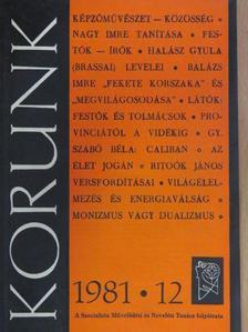 Aurel D. Brosteanu - Korunk 1981. december [antikvár]
