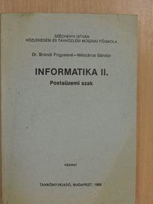 Dr. Bründl Frigyesné - Informatika II. [antikvár]