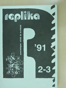 Fischer György - Replika 1991. június [antikvár]