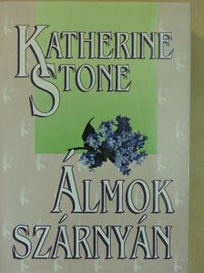 Katherine Stone - Álmok szárnyán [antikvár]