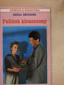 Sheila Bruckner - Fullánk kisasszony [antikvár]