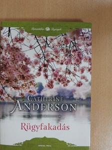 Catherine Anderson - Rügyfakadás [antikvár]