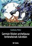Székely Péter - Germán főisten archetípusa történeteinek tükrében [eKönyv: epub, mobi]