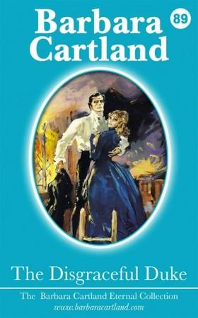 Barbara Cartland - The Disgraceful Duke [eKönyv: epub, mobi]