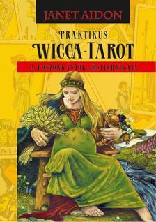 Janet Aidon - Praktikus Wicca Tarot