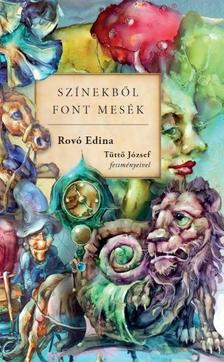 Rovó Edina - Színekből font mesék