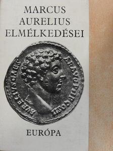 MARCUS AURELIUS - Marcus Aurelius elmélkedései [antikvár]