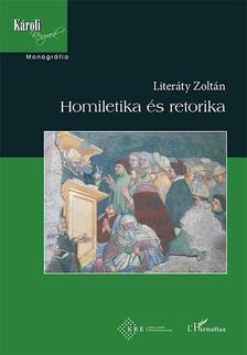 Literáty Zoltán - Homiletika és retorika