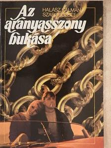 Halász Kálmán - Az aranyasszony bukása [antikvár]