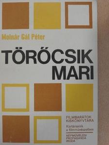 Molnár Gál Péter - Törőcsik Mari [antikvár]