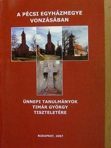 Font Márta - A Pécsi Egyházmegye vonzásában [antikvár]