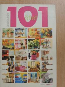 Bors Edit - 101 ötlet - Lakáskultúra 2005. tavasz [antikvár]