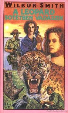 WILBUR SMITH - A leopárd sötétben vadászik [antikvár]
