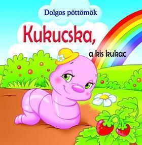 PODESTA, VERONICA - Dolgos pöttömök - Kukucska, a kis kukac