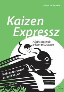 Toshiko Narusawa és John Shook - Kaizen express