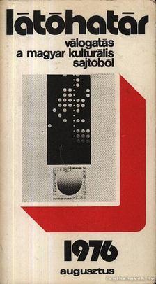Szabolcsi Miklós - Látóhatár 1976 Agusztus [antikvár]
