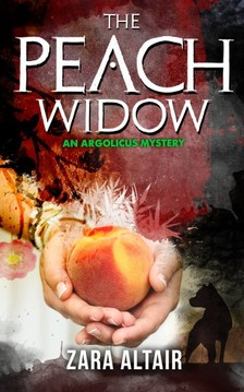 Altair Zara - The Peach Widow [eKönyv: epub, mobi]