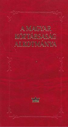Kukorelli István - A Magyar Köztársaság Alkotmánya [antikvár]
