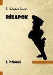 Imre S. Kovács - Bélapok 2. próbaidő [eKönyv: epub, mobi]