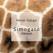 Mester Györgyi - Simogató állatmesék [eKönyv: epub, mobi]