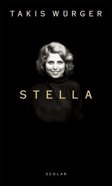 Takis Würger - Stella [eKönyv: epub, mobi]