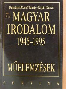 Reményi József Tamás - Magyar irodalom 1945-1995 [antikvár]
