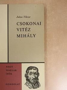 Julow Viktor - Csokonai Vitéz Mihály [antikvár]