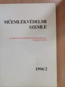 Dercsényi Balázs - Műemlékvédelmi szemle 1996/2. [antikvár]
