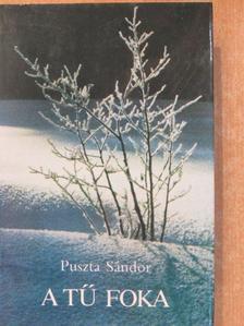 Puszta Sándor - A tű foka [antikvár]
