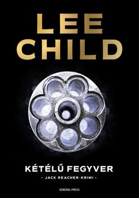 Lee Child - Kétélű fegyver [eKönyv: epub, mobi]