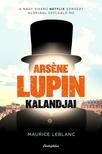 Maurice Leblanc - Arsene Lupin kalandjai