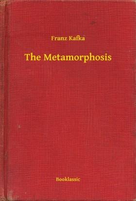 Franz Kafka - The Metamorphosis [eKönyv: epub, mobi]