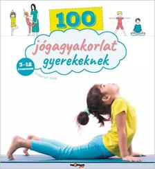SHOBANA R. VINAY - 100 jógagyakorlat gyerekeknek