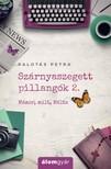 Palotás Petra - Szárnyaszegett pillangók 2.  - Mámor, múlt, Málta [eKönyv: epub, mobi]