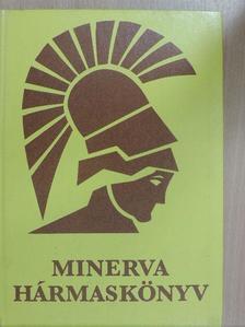 Bozsik Valéria - Minerva Hármaskönyv [antikvár]