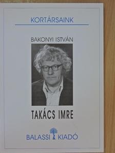 Bakonyi István - Takács Imre [antikvár]