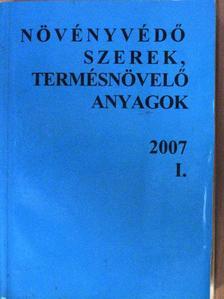 Dr. Erdős Gyula - Növényvédő szerek, termésnövelő anyagok 2007/I. [antikvár]
