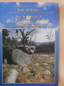 Somogyi Győző - Káli-medence a Balaton-felvidéki Nemzeti Parkban (dedikált példány) [antikvár]