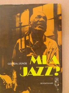 Gonda János - Mi a jazz? [antikvár]